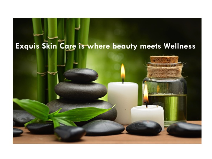 Exquis Skin Care is where beauty meets wellness.